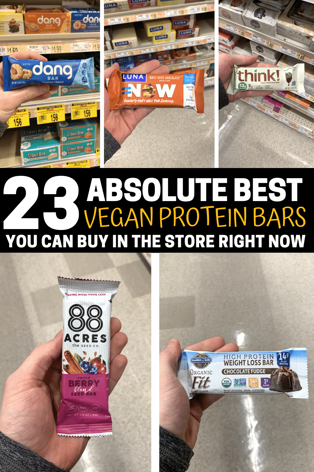"""A compilation of a hand holding 5 different protein bars. There's text on the photo that reads """"23 absolute best vegan protein bars""""."""