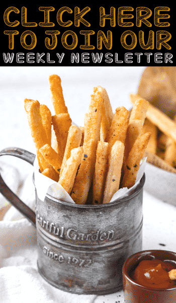 """A tin filled with french fries. There is text above the french fries that reads """"click here to join our weekly newsletter""""."""